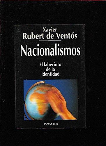 9788423977154: Nacionalismos: El laberinto de la identidad (Espasa hoy) (Spanish Edition)