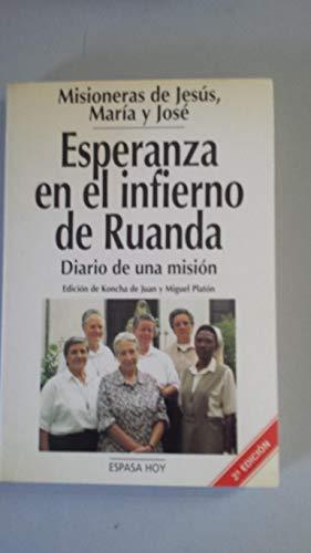 9788423977192: Esperanza en el infierno de Ruanda: Diario de una mision (Espasa Hoy)