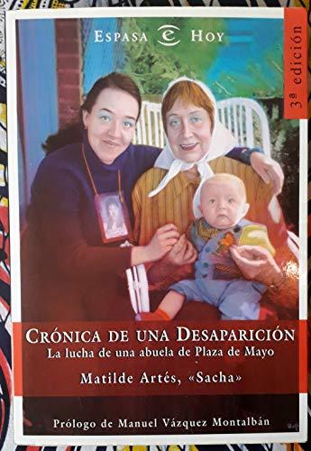 9788423977567: Cronica de Una Desaparicion: La Lucha de Una Abuela de Plaza de Mayo (Espasa Hoy) (Spanish Edition)