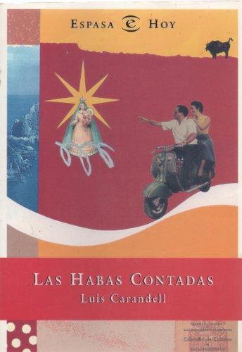 9788423977574: Las habas contadas (Espasa hoy) (Spanish Edition)