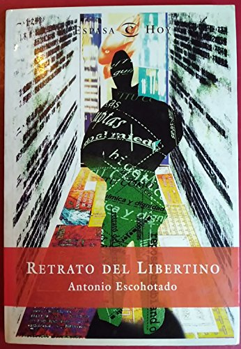 9788423977659: Retrato del libertino (Espasa hoy) (Spanish Edition)