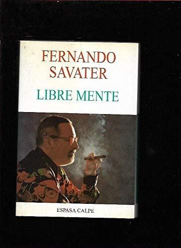 Libre Mente: Fernando Savater