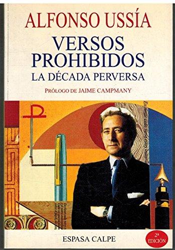 9788423978151: Versos prohibidos: La década perversa (Textos escogidos) (Spanish Edition)