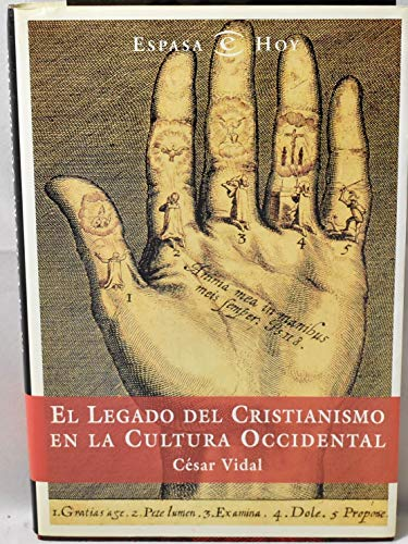 9788423978434: El legado del cristianismo en la cultura occidental (Espasa hoy) (Spanish Edition)