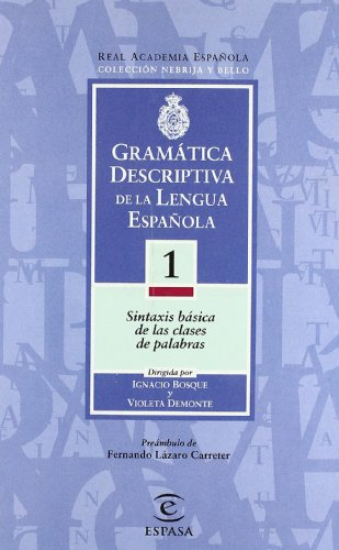 Gramatica Descriptiva De La Lengua Espanola I