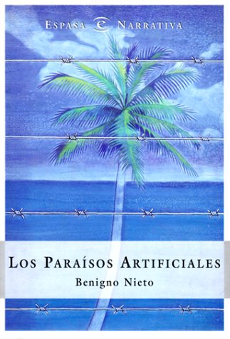 Los Paraisos Artificiales: Nieto, Benigno