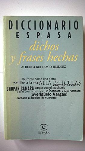 9788423985630: Diccionario De Dichos Y Frases Hechas