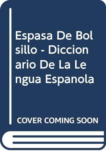 9788423985890: Diccionario espasa de la lengua española. apendice gramatical y ortografico edic.