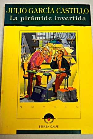 9788423986156: La pirámide invertida (Espasa humor) (Spanish Edition)