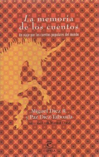 9788423986668: La memoria de los cuentos: un viaje por los cuentos populares del mundo