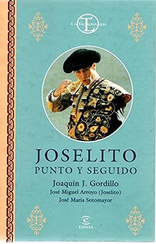 9788423987641: Joselito. punto y seguido