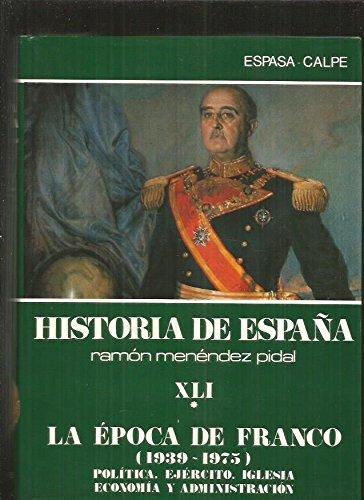 9788423989058: La epoca de Franco, 1939-1975 (Historia de Espana) (Spanish Edition)