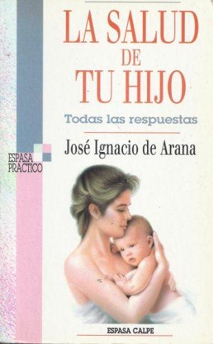 La salud de tu hijo: José Ignacio de