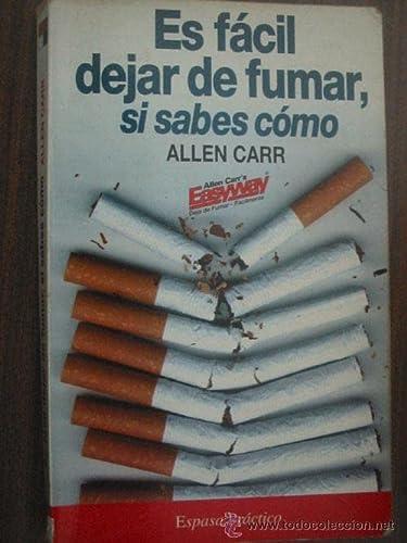 9788423989799: Es facil dejar de fumar,si sabes como