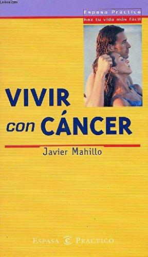 Vivir con cáncer: Mahillo,Javier
