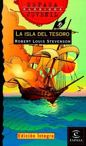La isla del tesoro: Robert Louis Stevenson,