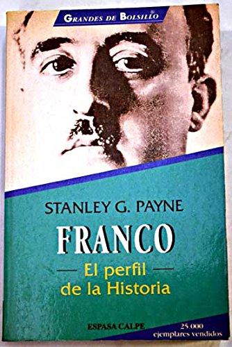 9788423991051: Franco: El Perfil de la Historia