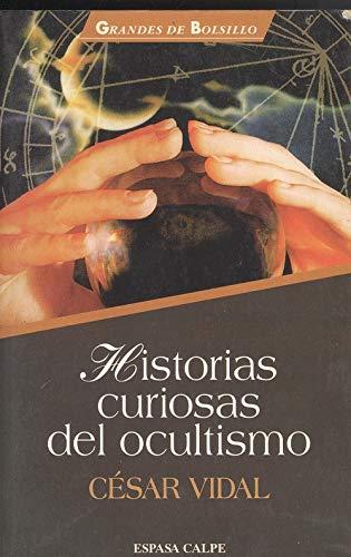 9788423991242: Historias Curiosas Del Ocultismo