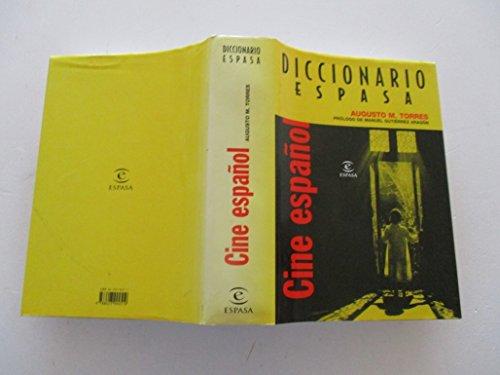 Diccionario del cine español: Torres, Augusto M.