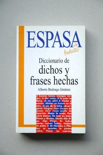 9788423992270: Diccionario de dichos y frases hechas (Espasa de bolsillo) (Spanish Edition)