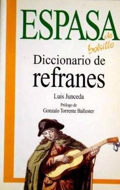 Diccionario de refranes: Junceda, Luis