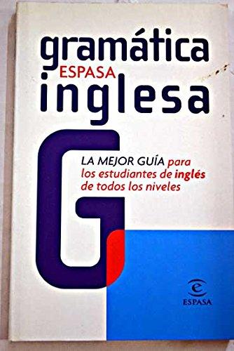 9788423992577: Gramatica Inglesa Espasa (Espasa Idiomas)
