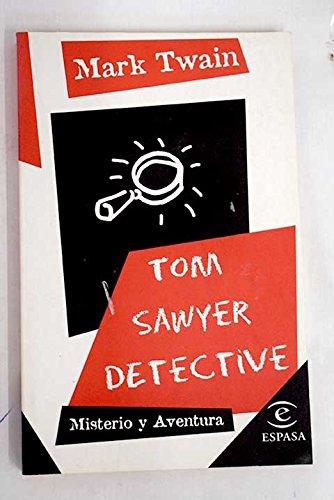 9788423992898: Tom sawyer detective; Misterio y Aventura