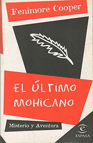9788423992928: El ultimo mohicano (misterio y aventura; (19))