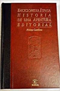 Enciclopedia Espasa. Historia de una aventura editorial. Traducción de Caty Orero Sá...