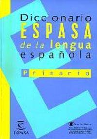 9788423994243: Dicc. Espasa de lengua española primaria