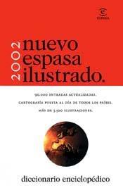 Nuevo Espasa Ilustrado 2002 - Diccionario Enciclop: Espasa Calpe Mexicana