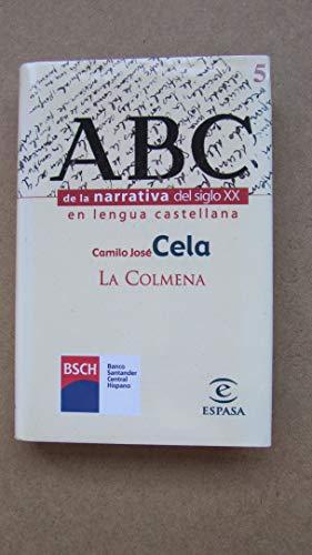 La Colmena (Narrativa del siglo XX): Camilo Jos? Cela