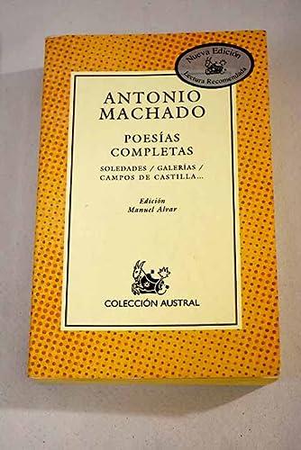 Poesias Completas (Spanish Edition): Antonio Machado