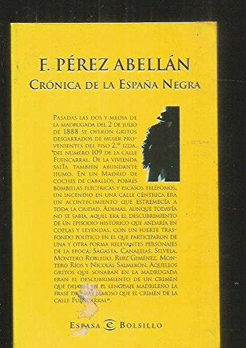 CRÓNICA DE LA ESPAÑA NEGRA. Los 50 crímenes más famosos.: F. PÉREZ ...