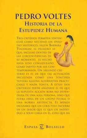 HISTORIA DE LA ESTUPIDEZ HUMANA: VOLTES, PEDRO