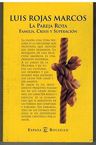 9788423996964: La Pareja Rota. Familia, Crisis y Superacion