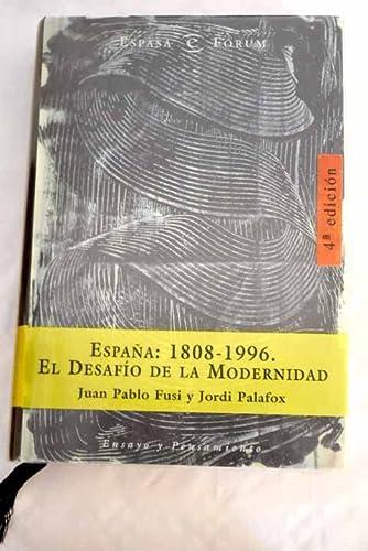 9788423997312: España, 1808-1996: El desafío de la modernidad (Espasa fórum) (Spanish Edition)