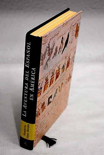 9788423997381: La aventura del espanol en America (Espasa Forum) (Spanish Edition)