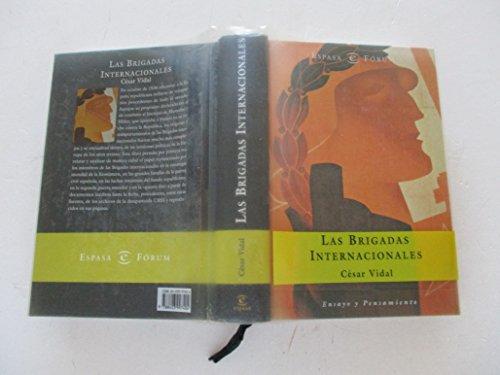 9788423997404: Las Brigadas Internacionales (Espasa forum) (Spanish Edition)