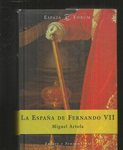 9788423997428: España de fernando vii (Forum Espasa)