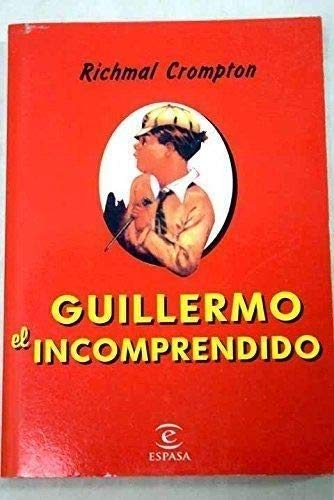 9788423997756: Guillermo, el incomprendido