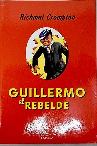 9788423997770: GUILLERMO EL REBELDE.