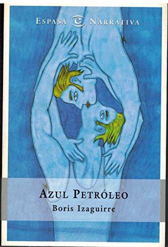 9788423998494: Azul petroleo (narrativa rustica)