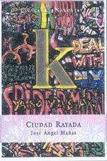 Ciudad Rayada (Spanish Edition): n/a