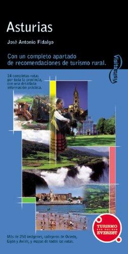 9788424103743: Visita Asturias: Con un completo apartado de recomendaciones de turismo rural.