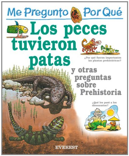9788424106478: Me Pregunto Por Que Los Peces Tuvieron Patas? / I Wonder Why Fish Grew Legs (Mi Primera Enciclopedia / My First Encyclopedia) (Spanish Edition)