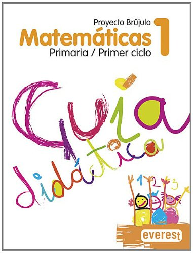 9788424106775: Matemáticas 1º Primaria. Guía Didáctica. Proyecto Brújula