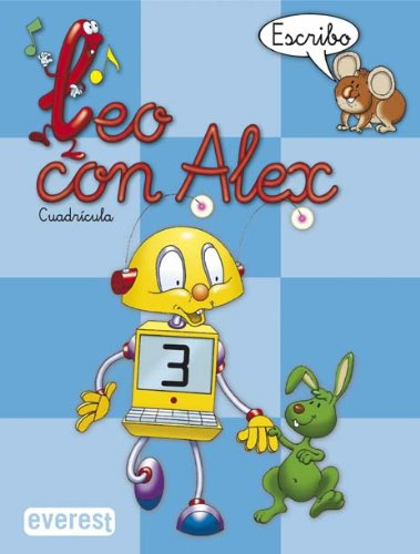9788424109028: Leo con Álex 3. Escribo. Cuadrícula (Leo con Alex) - 9788424109028