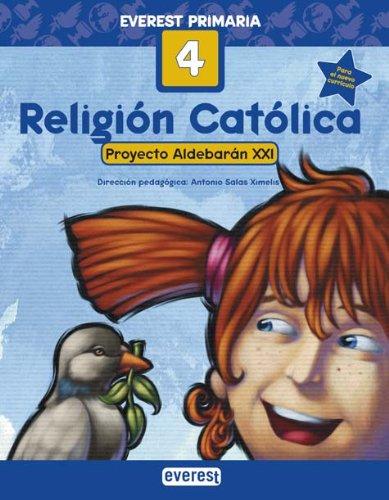 9788424109127: Religión Católica 4º Primaria. Proyecto Aldebarán XXI - 9788424109127