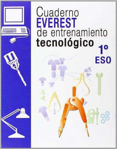9788424109493: Cuadernos Everest de entrenamiento tecnológico 1º ESO (Cuaderno Everest de entrenamiento tecnológico) - 9788424109493